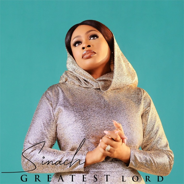 Sinach – Greatest Lord SONG MP3 ARTWORK