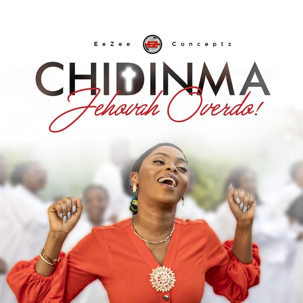 Chidinma – Jehovah Overdo SONG MP3 ARTWORK