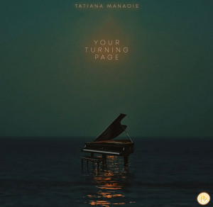 Tatiana Manaois – Your Turning Page Song MP3